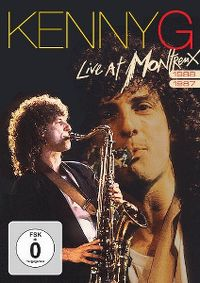 Cover Kenny G - Live At Montreux 1988 / 1987 [DVD]